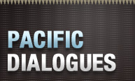 Pacific Dialogues